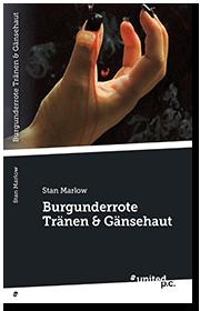 Burgunderrote Tränen & Gänsehaut